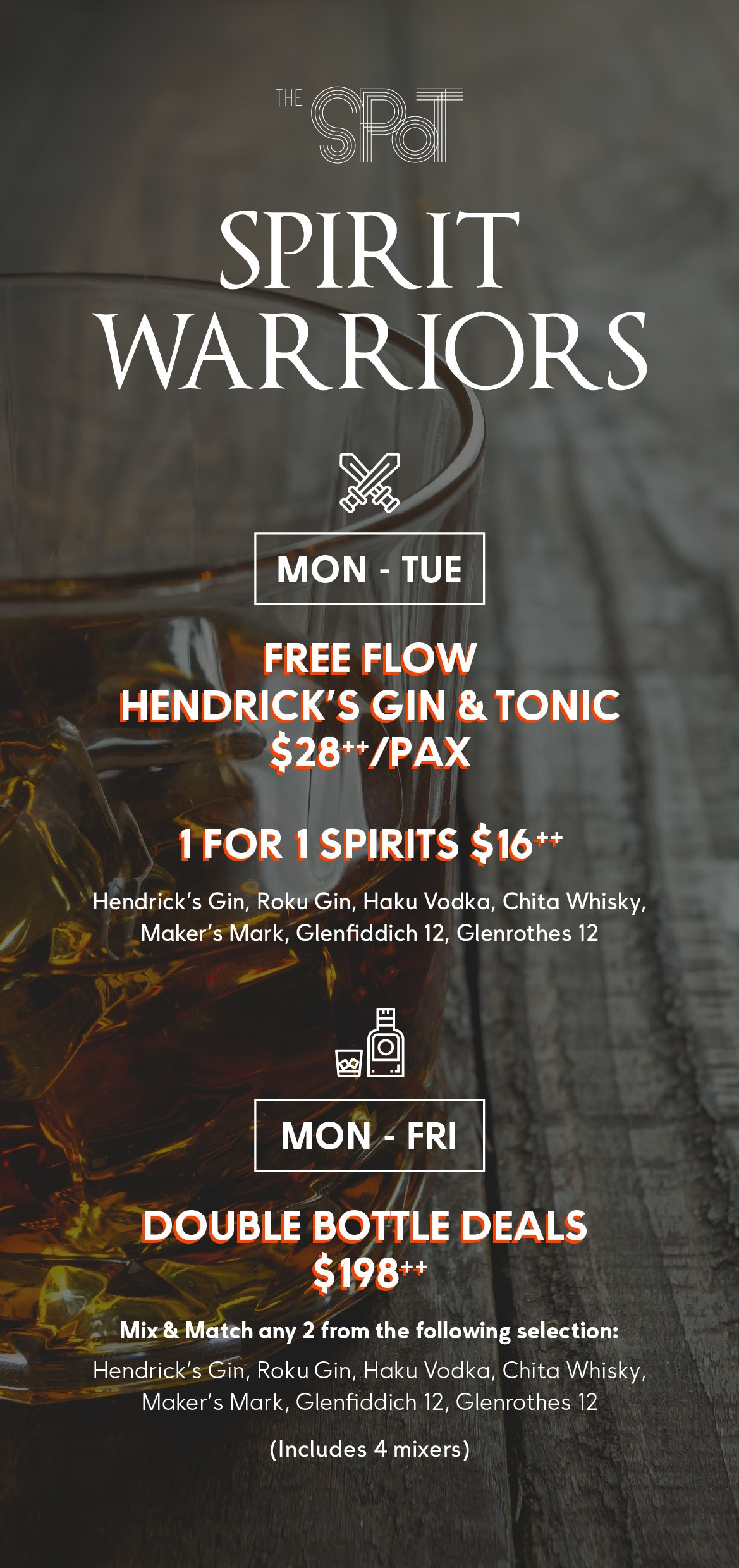 Free-flow Gin & Tonic and 1-for-1 spirits on Mondays and Tuesdays at The Spot